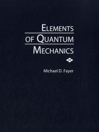 Elements of Quantum Mechanics.pdf