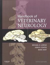 Michael D. Lorenz et Joan R. Coates - Handbook of Veterinary Neurology.