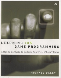 Checkpointfrance.fr Learning iOS Game Programming - A Hands-on Guide to Building Your First iPhone Game Image