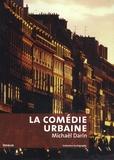 Michaël Darin - La comédie urbaine - Voir la ville autrement.