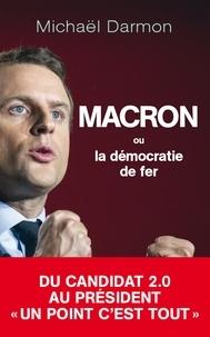 Macron ou la démocratie de fer.pdf