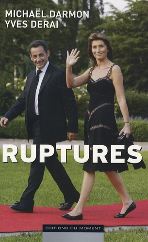 Michaël Darmon et Yves Derai - Ruptures.
