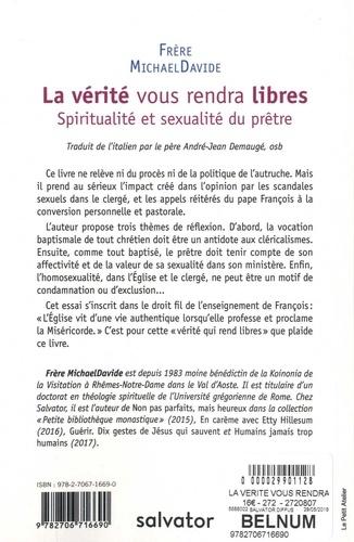 La vérité vous rendra libres. Spiritualité et sexualité du prêtre