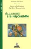 Michaël de Saint-Cheron - De la mémoire à la responsabilité - Dialogues.