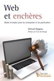 Michaël Degroo - Web et enchères - Mode d'emploi pour les entreprises et les particuliers.