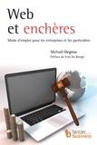 Michaël Degroo et Yves De Rongé - Web et enchères - Mode d'emploi pour les entreprises et les particuliers.