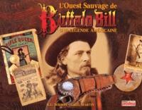 Michael del Castello et Peter Beard - L'OUEST SAUVAGE DE BUFFALO BILL. - Une légende américaine.