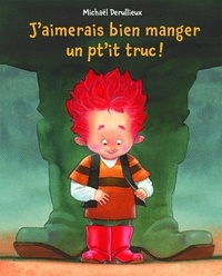 Michaël Derullieux - La grande faim de petit ogre.
