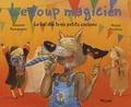 Michaël Derullieux et Laurence Bourguignon - Le loup magicien - Le bal des trois petits cochons.