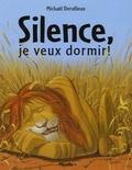 Michaël Derullieux - Silence, je veux dormir !.
