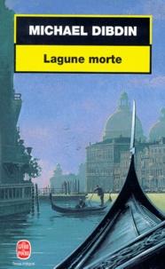 Michael Dibdin - Lagune morte.