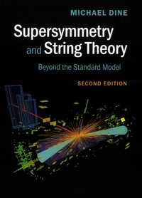 Supersymmetry and String Theory - Beyond the Standard Model.pdf