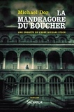Michael Dor - La mandragore du boucher - Une enquête de l'abbé Nicolas Stock.