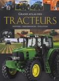 Michael Dörflinger - Grand atlas des tracteurs - Histoire, performances, évolution.