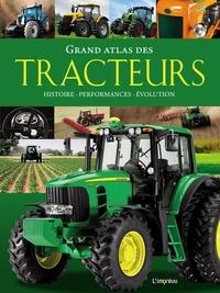 Michael Dörflinger - Grand atlas des tracteurs - Histoire, performances, évolutions.