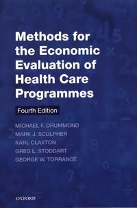 Michael Drummond et Mark Sculpher - Methods for the Economic Evaluation of Health Care Programmes.