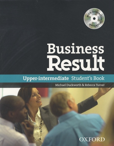 Michael Duckworth et Rebecca Turner - Business Result - Upper-intermediate Student's Book. 1 Cédérom
