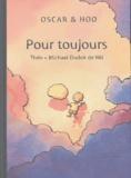 Michael Dudok de Wit et  Théo - Oscar & Hoo Tome 2 : Pour toujours.