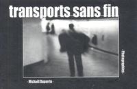 Michaël Duperrin - Transports sans fin.