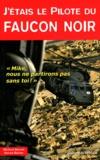 Michael Durant et Steven Hartov - Pilote du Faucon noir.