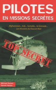 Michael Durant et Steven Hartov - Pilotes en missions secrètes.