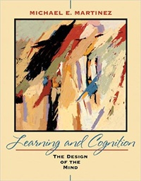 Learning and Cognition- The Design of the Mind - Michael E. Martinez | Showmesound.org