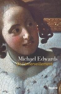 Michael Edwards - De l'émerveillement.