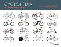 Michael Embacher - Cyclopédia - 105 vélos d'exception.