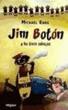 Michael Ende - Jim Botón y los trece salvajes.