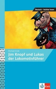 Michael Ende - Jim Knopf und Lukas der Lokomotivführer.