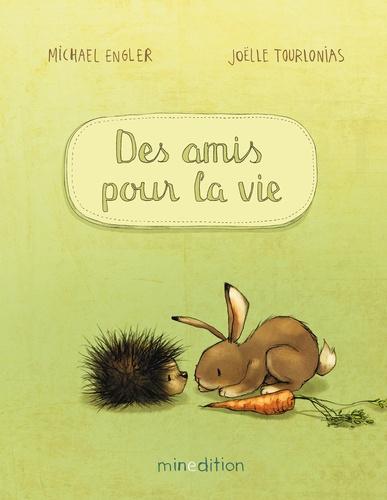 Michael Engler et Joëlle Tourlonias - Des amis pour la vie.