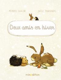 Michael Engler et Joëlle Tourlonias - Deux amis en hiver.