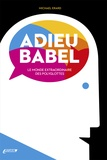 Michael Erhard - Adieu Babel.