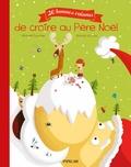 Michaël Escoffier et Romain Guyard - 20 bonnes raisons de croire au Père Noël.