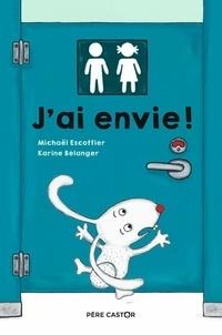 Michaël Escoffier et Karine Bélanger - J'ai envie !.
