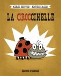 Michaël Escoffier et Matthieu Maudet - La croccinelle.