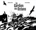 Michaël Escoffier - Le Gardien des océans.