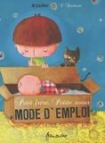 Michaël Escoffier et Séverine Duchesne - Petit frère, petite soeur : mode d'emploi.