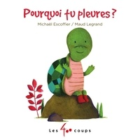 Michaël Escoffier et Maud Legrand - Pourquoi tu pleures ?.