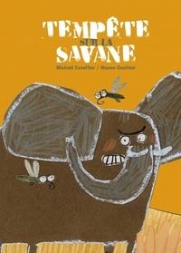 Michaël Escoffier et Manon Gauthier - Tempête sur la savane.