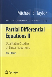 Michael Eugene Taylor - Partial Differential Equations - Volume 2, Qualitative Studies of Linear Equations.