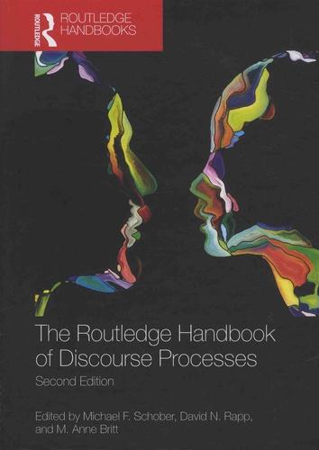 Michael-F Schober et David-N Rapp - The Routledge Handbook of Discourse Processes.