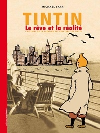 Michael Farr - Tintin - le reve et la realite (couverture souple).