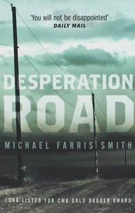 Michael Farris Smith - Desperation Road.