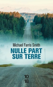Michael Farris Smith - Nulle part sur la Terre.