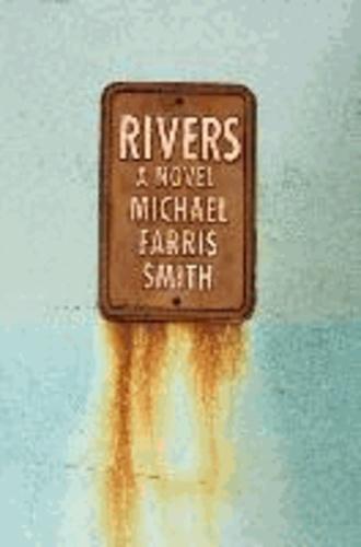 Michael Farris Smith - Rivers.