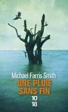 Michael Farris Smith - Une pluie sans fin.