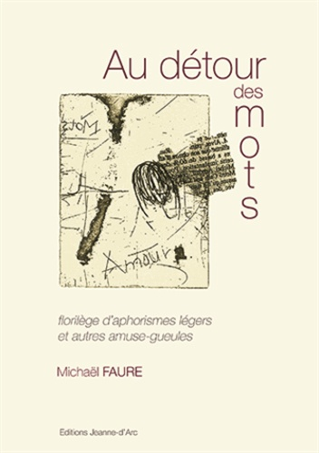 Michael Faure - Au détour des mots.