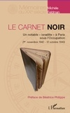 "Michael Feldman - Le carnet noir - Un notable ""israélite"" à Paris sous l'Occupation."