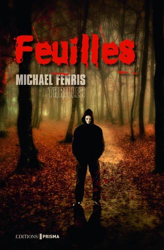 Michael Fenris - Feuilles.